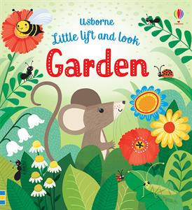 Little Lift and Look Garden by Usborne
