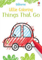 Little Coloring Things That Go - Activity Book by Usborne