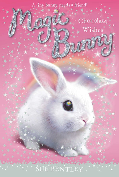 Chocolate Wishes #1 (Magic Bunny)  Book