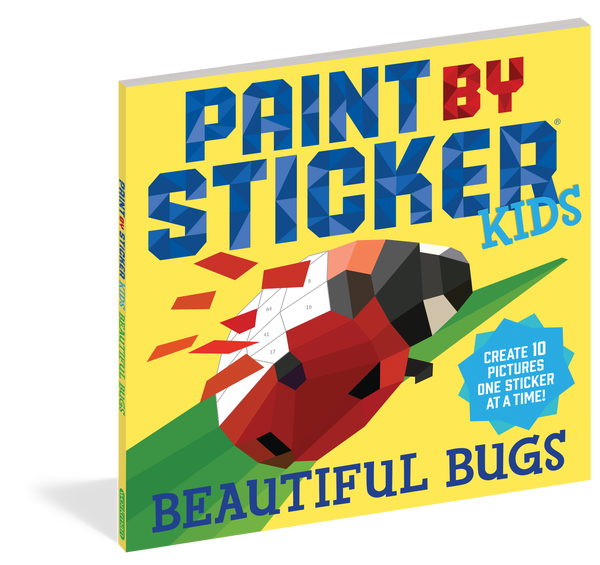 Paint by Sticker Kids: Beautiful Bugs - Create 10 Pictures One Sticker at a Time