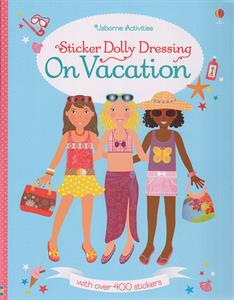 Sticker Dolly Dressing On Vacation - an Activity Book by Usborne