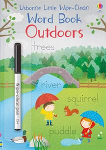 Little Wipe-Clean Word Book: Outdoors by Usborne