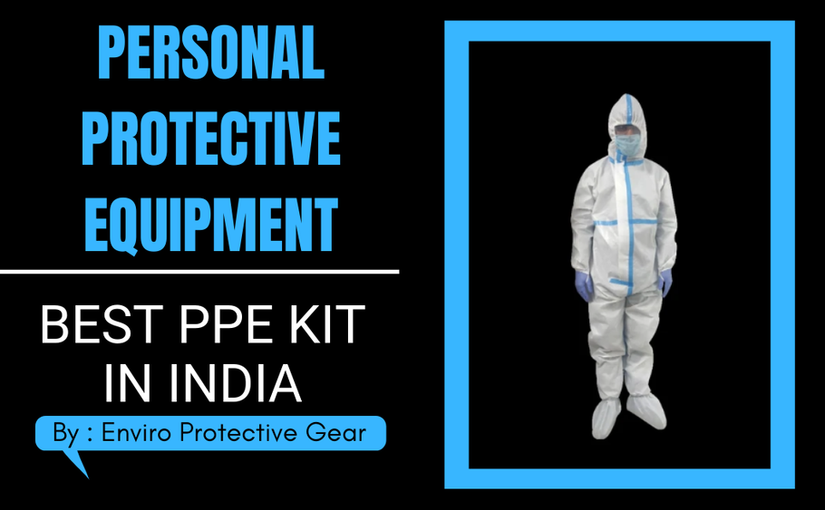 Personal Protective Equipment - Best PPE Kit in India
