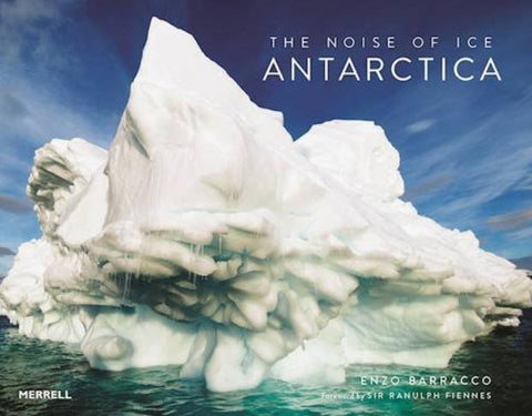The Noise of Ice: Antarctica