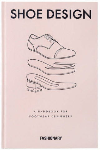 Shoe Design: A Handbook For Footwear Designers