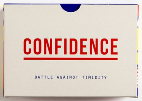 Confidence: Battle Against Timidity