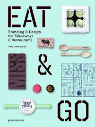Eat & Go: Branding & Design For Takeaways & Restaurants