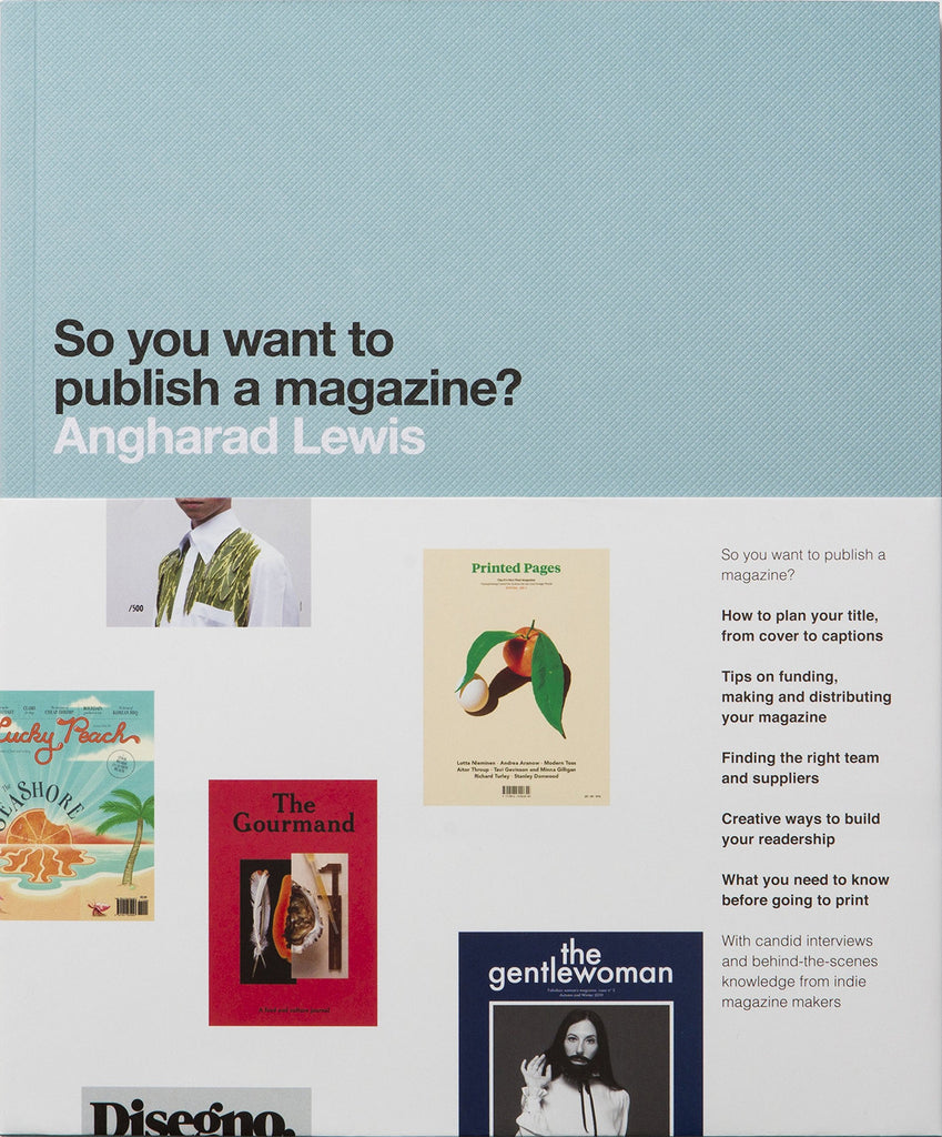 How-to Produce a Magazine