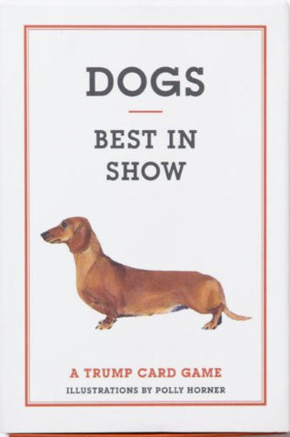 Dogs - Best in Show: A Trump Card Game