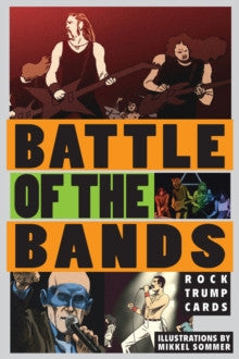 Battle of the Bands: A Trump Card Game