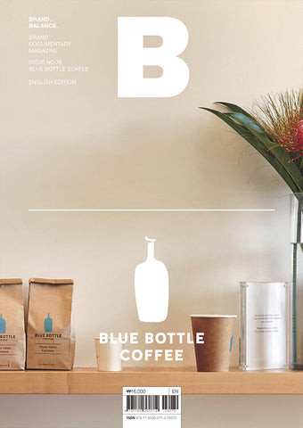 B Magazine #76 Blue Bottle Coffee