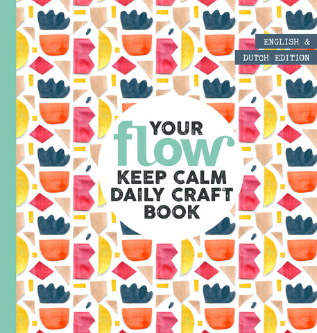Flow Magazine Your Keep Calm Daily Craft Book