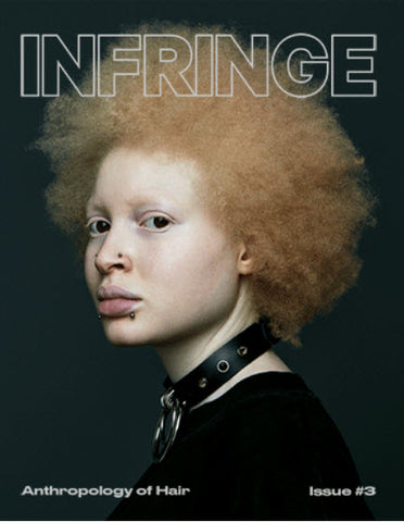 Infringe Anthropology of Hair #03