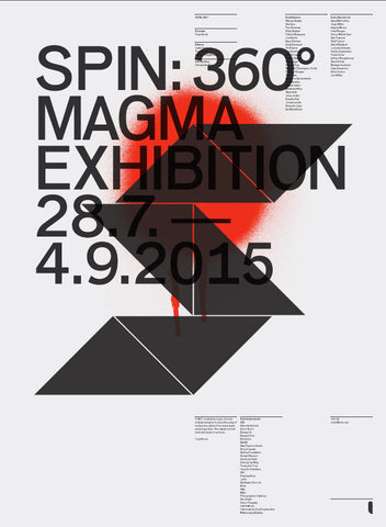Spin at Magma Exhibition Print