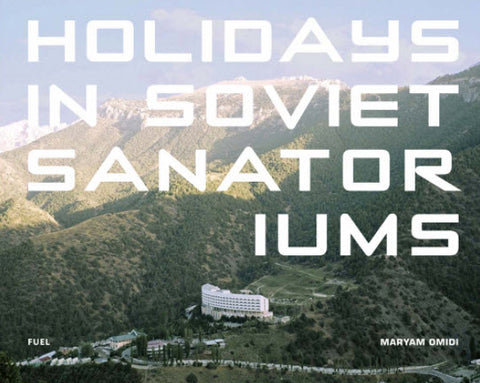 Holidays in Soviet Sanitoriums