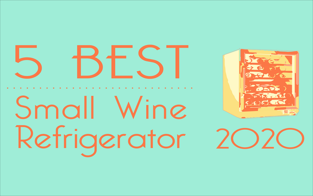 5 Best Small Wine Coolers of 2020