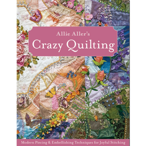 Allie Aller's Crazy Quilting