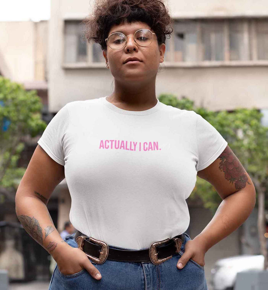 Actually I Can T-Shirt