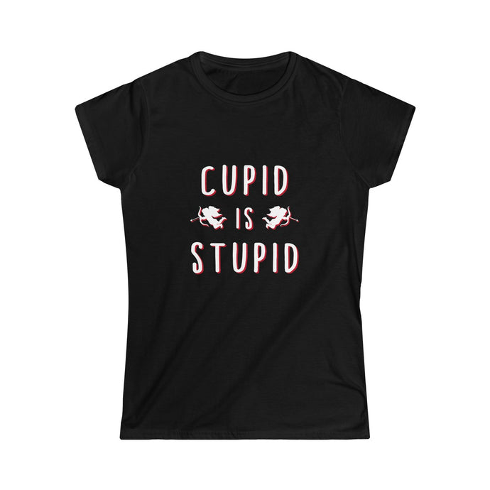 Cupid Is Stupid Valentine's Day Tee Shirt
