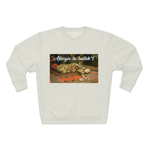 Allergic To Bullshit Premium Crewneck Sweatshirt