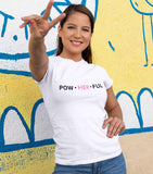 PowHERful Slogan Fitted T-Shirt