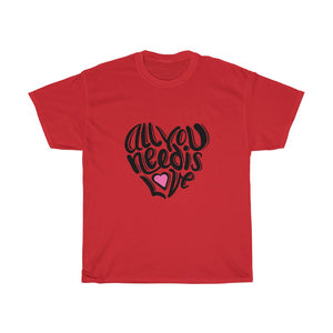 All You Need Is Love Tee Shirt