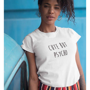 Cute But Psycho Ultra Cotton T-Shirt
