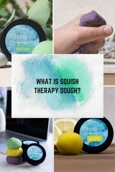 Squish Therapy Dough - A beginners guide