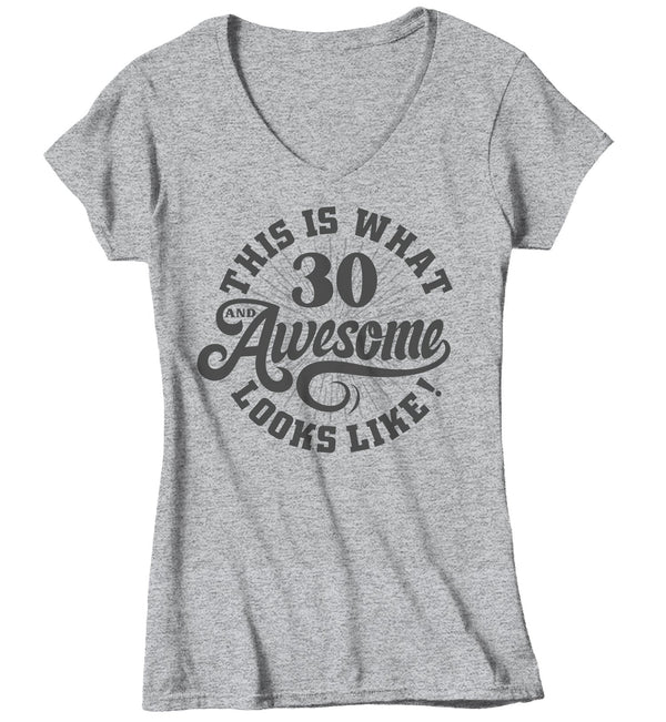 Women's Funny 30th Birthday T Shirt 30 And Awesome Shirts Thirtieth Birthday Shirts Shirt For 30th Birthday-Shirts By Sarah