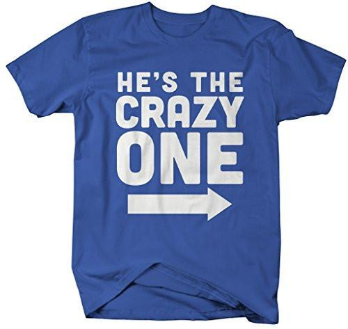 Shirts By Sarah Men's He's Crazy One Best Friend Mix Match Couples T-Shirt (Left)-Shirts By Sarah