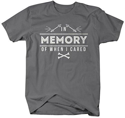 Shirts By Sarah Men's Funny In Memory Of When I Cared Hipster T-Shirt-Shirts By Sarah