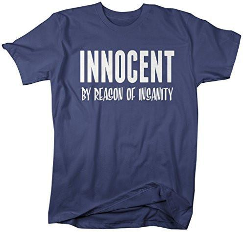 Shirts By Sarah Men's Funny Innocent By Reason Of Insanity T-Shirt-Shirts By Sarah