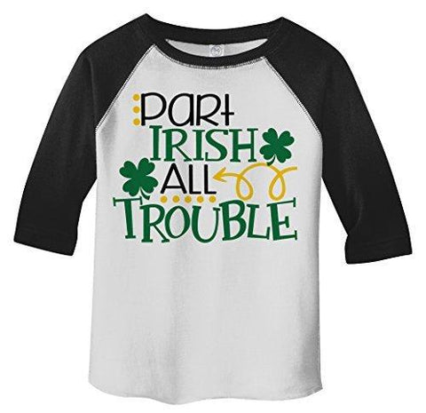 Shirts By Sarah Boy's Toddler Part Irish All Trouble ST. Patrick's Day Raglan-Shirts By Sarah