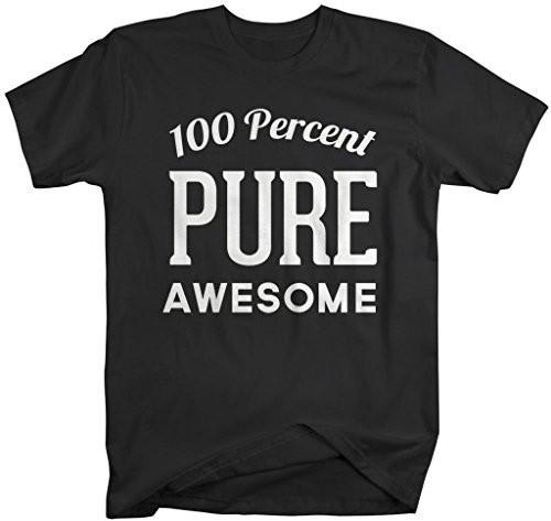 Shirts By Sarah Men's Funny 100 Percent Pure Awesome T-Shirt-Shirts By Sarah