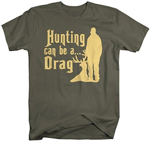 Shirts By Sarah Men's Funny Hunting T-Shirt - Can Be A Drag Shirts-Shirts By Sarah