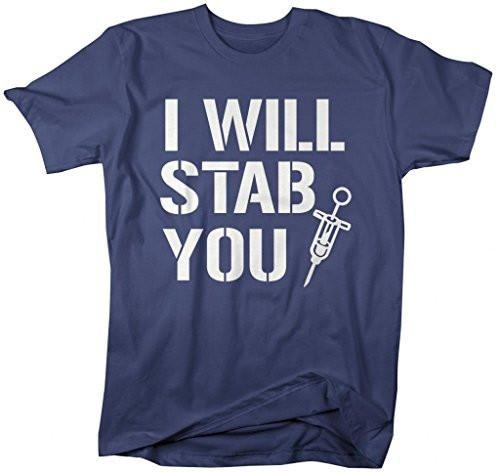 Shirts By Sarah Men's Funny Nurses T-Shirt I Will Stab You Shirts For Nursing-Shirts By Sarah