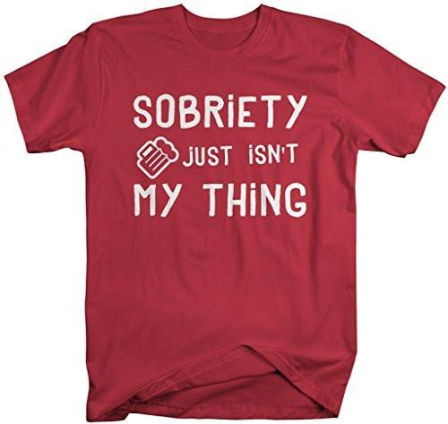 Shirts By Sarah Men's Drinking Shirt Sobriety Isn't My Thing Funny T-Shirt-Shirts By Sarah