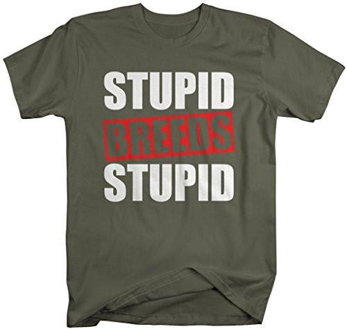 Shirts By Sarah Men's Funny Stupid Breeds Stupid Insult Text T-Shirt-Shirts By Sarah