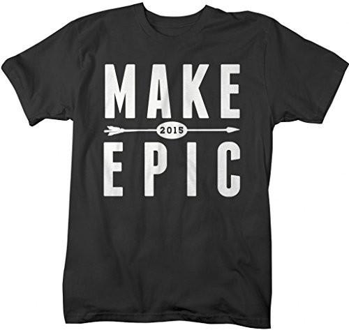 Shirts By Sarah Men's New Year's Make 2015 Epic T-Shirt Hipster Shirts-Shirts By Sarah