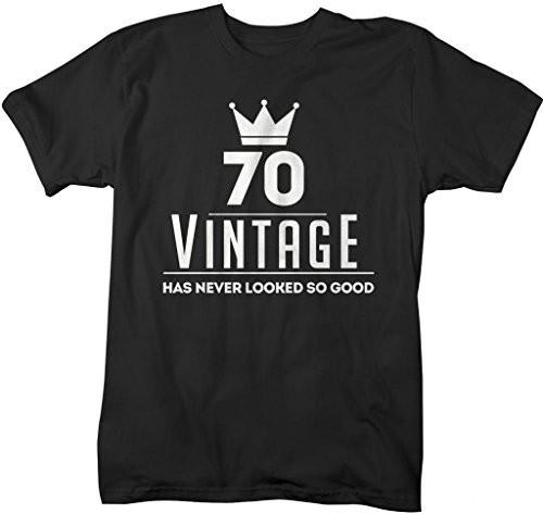 531fc3a48 Shirts By Sarah Men's Funny 70th Birthday T-Shirt Vintage Never Looked So  Good Shirts