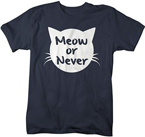 Shirts By Sarah Men's Funny Hipster T-Shirt Meow Or Never Cat Shirt-Shirts By Sarah