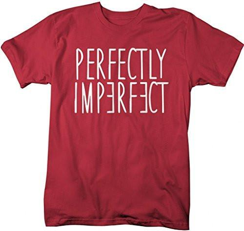 Shirts By Sarah Men's Perfectly Imperfect T-Shirt Unique Shirts Be You-Shirts By Sarah