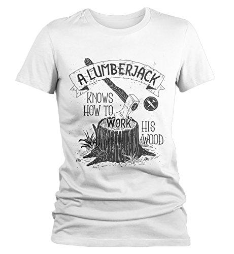 Women's Funny Lumberjack T-Shirt Work His Wood Logging Tee Shirt-Shirts By Sarah