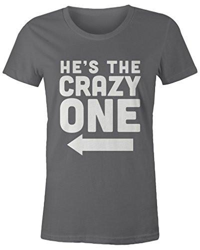Shirts By Sarah Women's He's Crazy One Best Friend Mix Match Couples T-Shirt (Right)-Shirts By Sarah