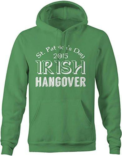 Shirts By Sarah Men's Saint Patrick's Day Hoodie Irish Hangover 2015-Shirts By Sarah
