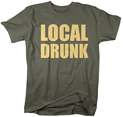 Shirts By Sarah Men's Funny Local Drunk T-Shirt Drinking Party Shirts-Shirts By Sarah