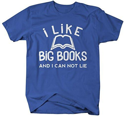 Shirts By Sarah Men's Funny I Like Big Books T-Shirt Can Not Lie Reading Shirts-Shirts By Sarah