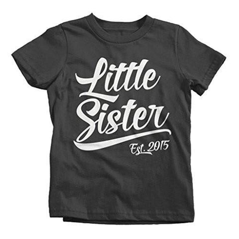 Shirts By Sarah Girls' Little Sister 2015 T-Shirt Sibling Matching Shirts-Shirts By Sarah