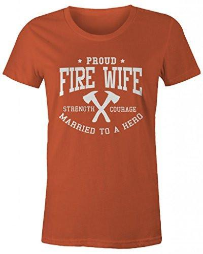 Shirts By Sarah Women's Women's Fire Wife T-Shirt Missy Fit Firefighter Wives Shirts-Shirts By Sarah