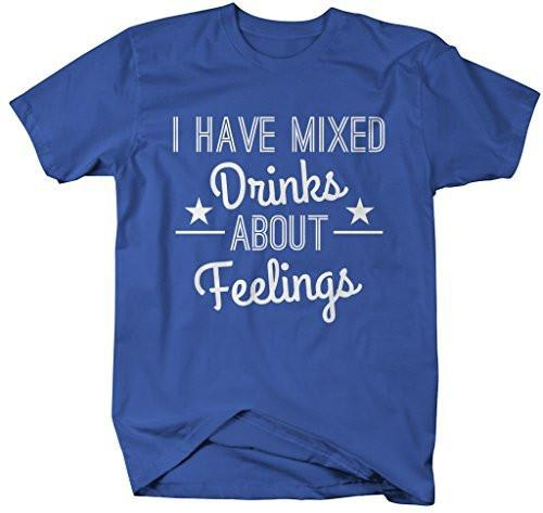 Shirts By Sarah Men's Funny Mixed Drinks About Feelings Party T-Shirt-Shirts By Sarah